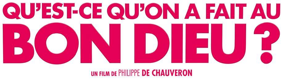 Qu'est-ce_qu'on_a_fait_au_Bon_Dieu_-_Logo_affiche